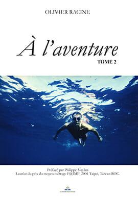 A l'aventure TOME 2