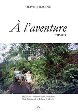 A l'aventure TOME 3